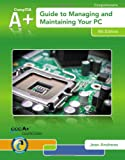img - for A+ Guide to Managing & Maintaining Your PC (with Printed Access Card) book / textbook / text book
