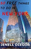 50 Free Things to Do in New York (Budget Destination USA)