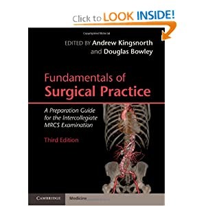 Fundamentals of Surgical Practice: A Preparation Guide for the Intercollegiate MRCS Examination 3rd Edition (May 16, 2011) 51UgZ4C1dyL._BO2,204,203,200_PIsitb-sticker-arrow-click,TopRight,35,-76_AA300_SH20_OU01_