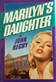 Marilyn's Daughter (0881842729) by Rechy, John
