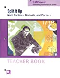 Split It Up: More Fractions, Decimals, and Percents, Teacher Book
