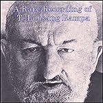 A Rare Recording of T. Lobsang Rampa | T. Lobsang Rampa