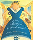 Alice's Adventures in Wonderland (0803729405) by Jay, Alison