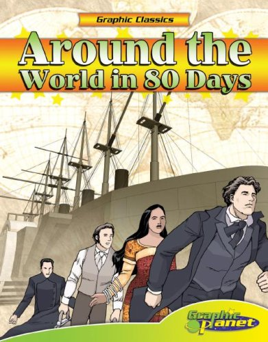 Around The World In 80 Days (Graphic Classics) (Graphic Classics)