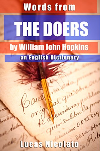 Words from The Doers by William John Hopkins: an English Dictionary PDF