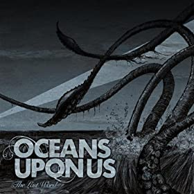 Oceans Upon Us - The Last Word (EP) (2010)
