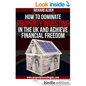 How To Dominate Property Investing In The UK And Achieve Financial Freedom