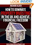 How To Dominate Property Investing In...