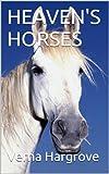 Heavens Horses