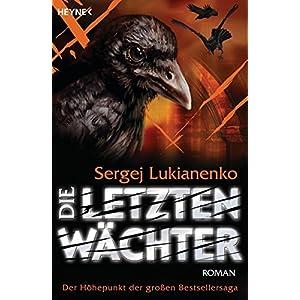 Die letzten Wächter: Roman (Die Wächter-Serie, Band 6)