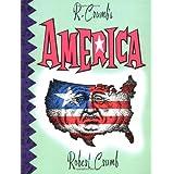 R. Crumb's America ~ Robert Crumb