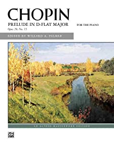 Prelude In D-flat Major Op 28 No 15 Sheet Alfred Masterwork Editions from Alfred Publishing Co., Inc.