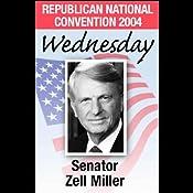2004 RNC: Senator Zell Miller (09/01/04) | [Zell Miller]