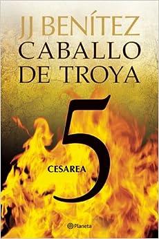 Cesarea. Caballo de Troya 5 (Spanish Edition) (Spanish) Paperback