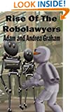 Rise of the Robolawyers (The Adventures of Powerhouse Book 2)