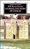 Felbrigg, The Story of a House