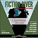 Fiction River: Christmas Ghosts (       UNABRIDGED) by  Fiction River Narrated by Jane Kennedy, Jerimy Colbert, Kristine Rusch, Dean Smith