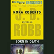 Born in Death: In Death, Book 23 | [J. D. Robb]