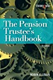 img - for Pension Trustee Handbook by Robin Ellison (2012-12-01) book / textbook / text book