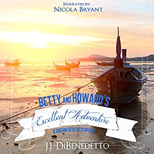 Betty and Howard's Excellent Adventure Audiobook