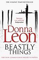Beastly Things: (Brunetti 21) (Commissario Brunetti) (English Edition)