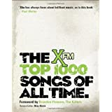 The Xfm Top 1000 Songs of All Timeby Xfm