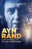 Ayn Rand & The Prophecy of Atlas Shrugged [Import]