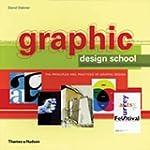 Graphic Design School: The Principles...