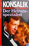 Der Heiratsspezialist (German Edition)