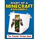 Minecraft: Diary of a Minecraft Explorer 5  The Traveler Strikes Back (An Unofficial Minecraft Book)