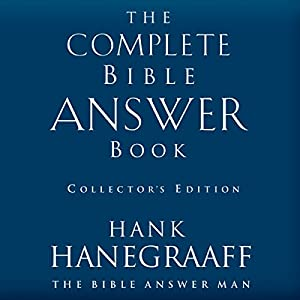 The Complete Bible Answer Book Audiobook