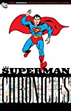 Superman Chronicles, Vol. 5 (1401218512) by Jerry Siegel