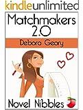 Matchmakers 2.0 (A Novel Nibbles title)