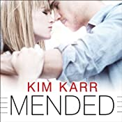 Mended: Connections, Book 3 | [Kim Karr]