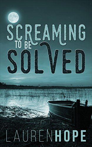 Screaming To Be Solved by Lauren Hope ebook deal