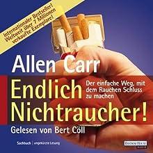 Endlich Nichtraucher! (       ungekürzt) von Allen Carr Gesprochen von: Bert Coell