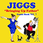 "Funny Comics: Jiggs ""Bringing up Fath..."