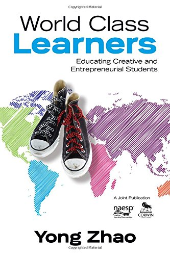 World Class Learners: Educating Creative And Entrepreneurial Students front-951570