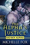 The Alpha's Justice (Huntsville Pack Book 2)