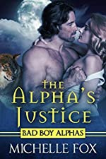 The Alpha's Justice (Huntsville Pack Book 2)