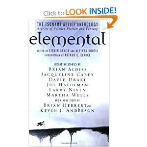 Elemental: The Tsunami  Relief Anthology: Stories of Science Fiction and Fantasy by Steven Savile, Alethea Kontis and Arthur C. Clarke