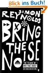 Bring the Noise (English Edition)