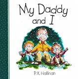 My Daddy and I (0824942175) by Hallinan, P. K.