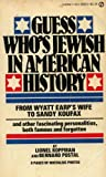 img - for Guess Who is Jewish in American History (A Signet book) book / textbook / text book