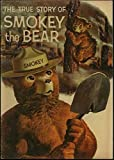 The True Story of Smokey Bear - National Park Service Comic - 1959