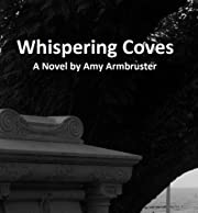 Whispering Coves