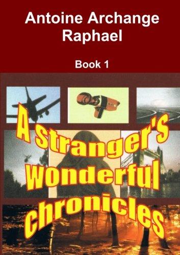 A stranger's wonderful chronicle (short stories)
