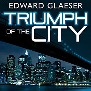 Triumph of the City Audiobook