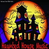 One Hour Haunted House Music