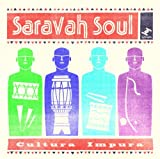 echange, troc Saravah Soul - Cultura Impura